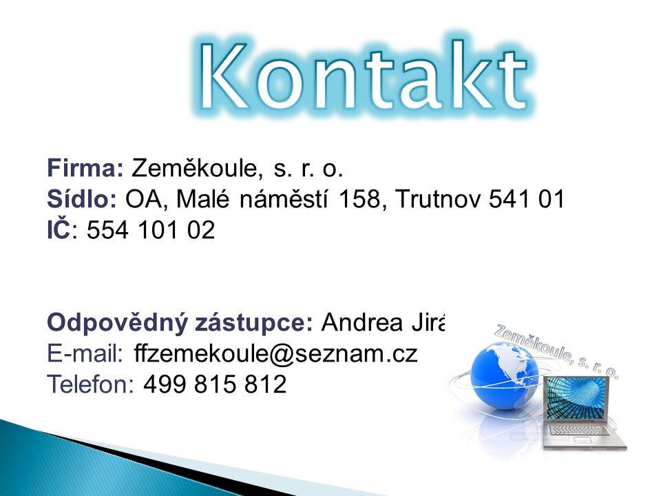 Kontakt Firma: Zeměkoule, s. r. o.