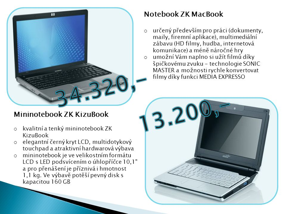 34.320,- 13.200,- Notebook ZK MacBook Mininotebook ZK KizuBook