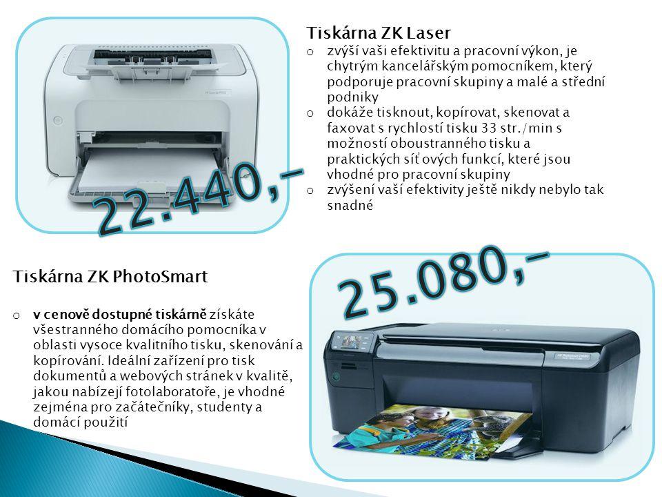 22.440,- 25.080,- Tiskárna ZK Laser Tiskárna ZK PhotoSmart
