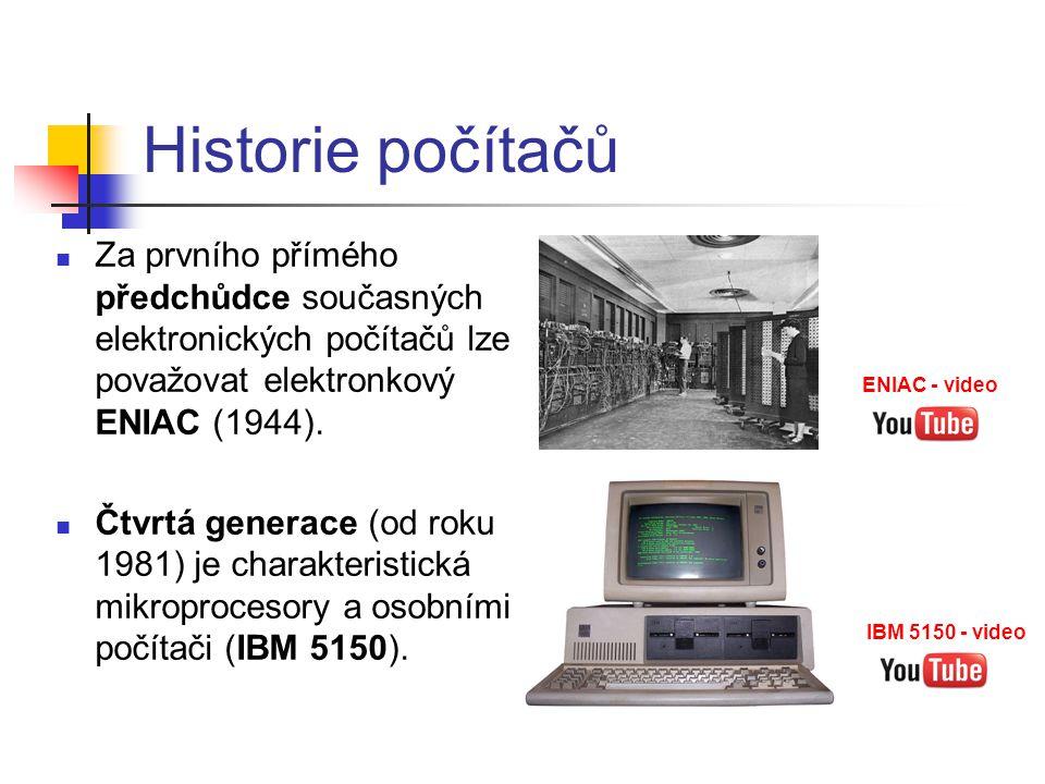 Historie počítačů Za prvního přímého předchůdce současných elektronických počítačů lze považovat elektronkový ENIAC (1944).