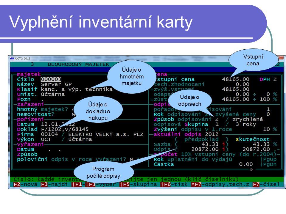 Vyplnění inventární karty
