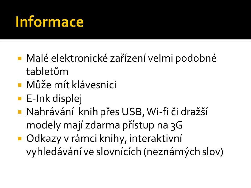 Informace Malé elektronické zařízení velmi podobné tabletům