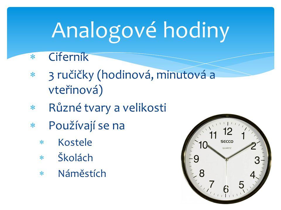Analogové hodiny Ciferník 3 ručičky (hodinová, minutová a vteřinová)