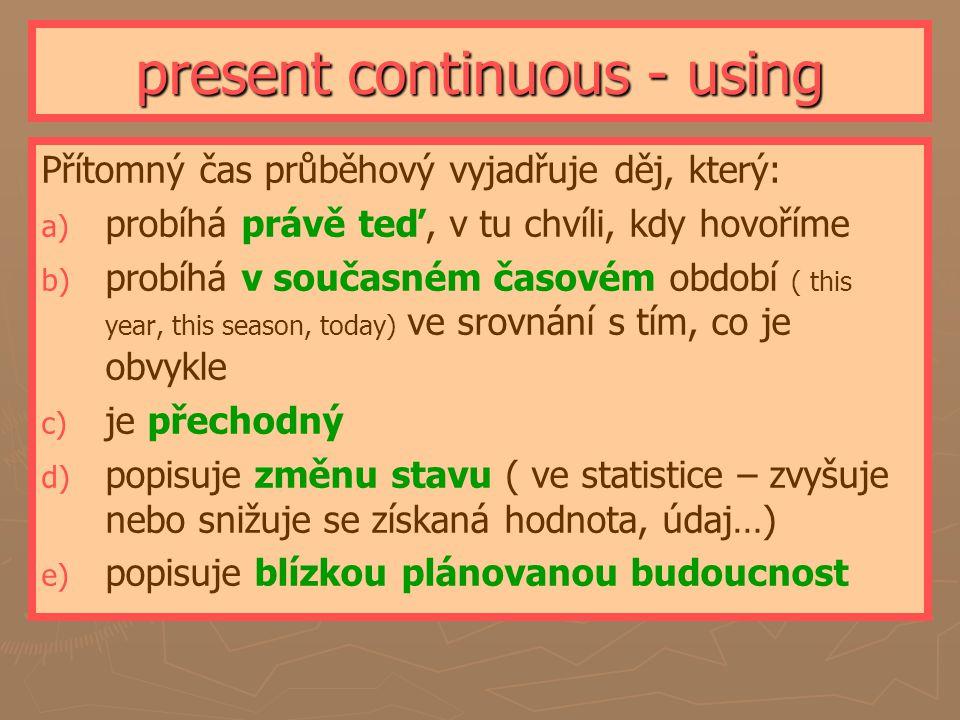 present continuous - using