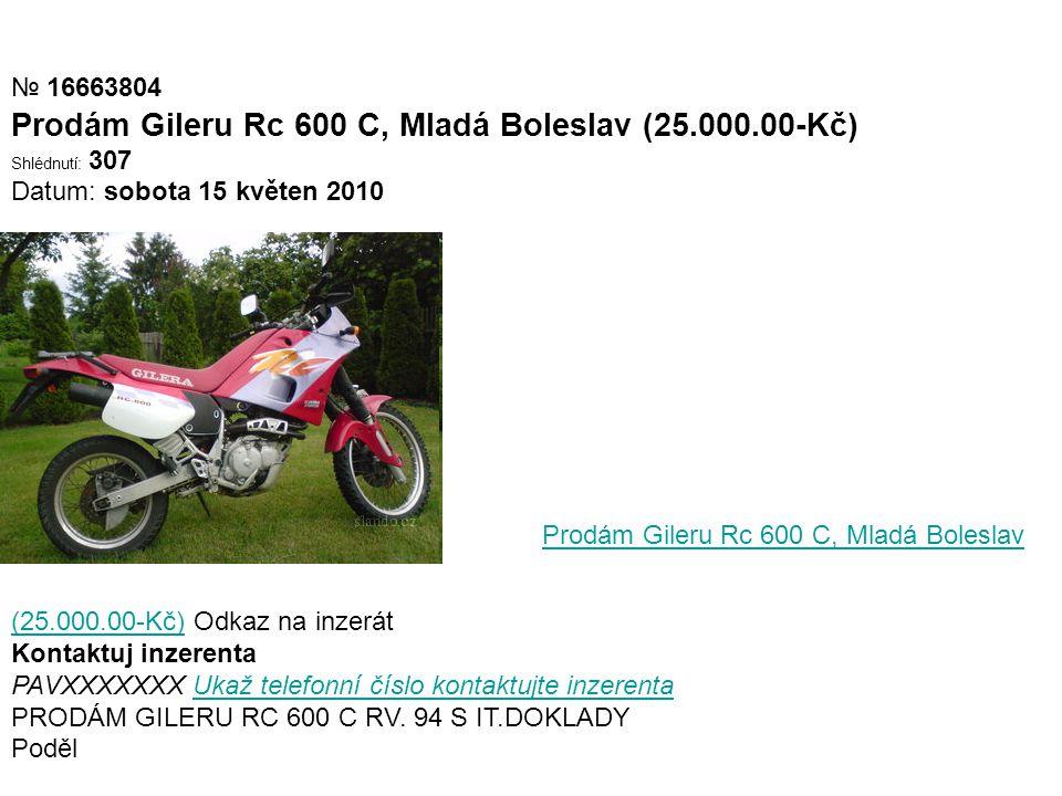 Prodám Gileru Rc 600 C, Mladá Boleslav (25.000.00-Kč)