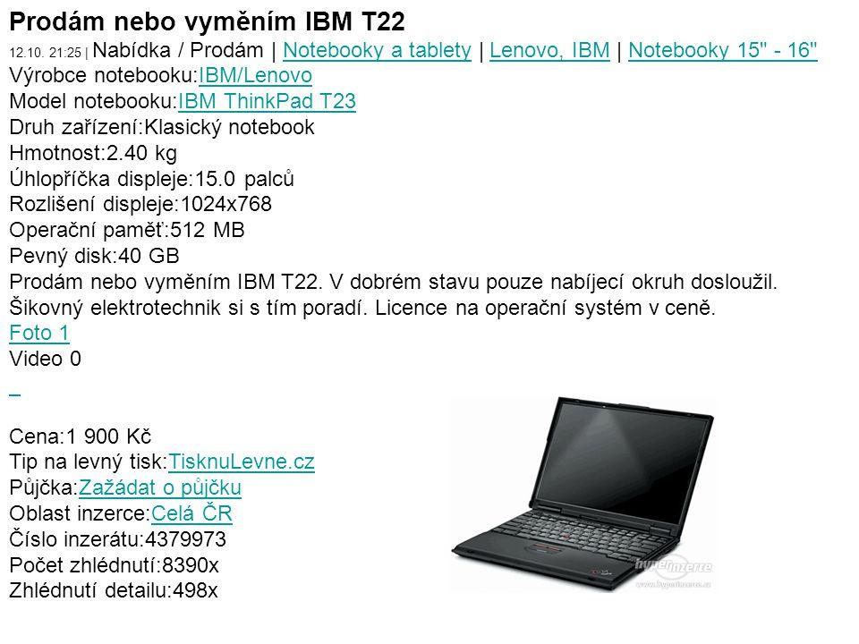 Prodám nebo vyměním IBM T22