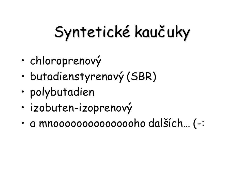 Syntetické kaučuky chloroprenový butadienstyrenový (SBR) polybutadien