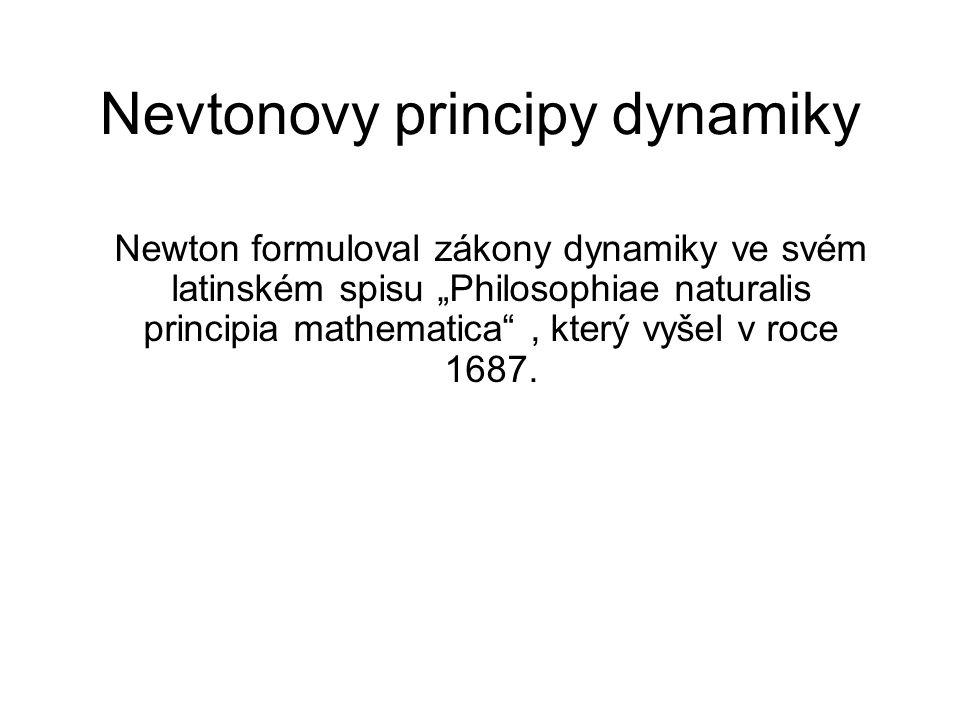 Nevtonovy principy dynamiky