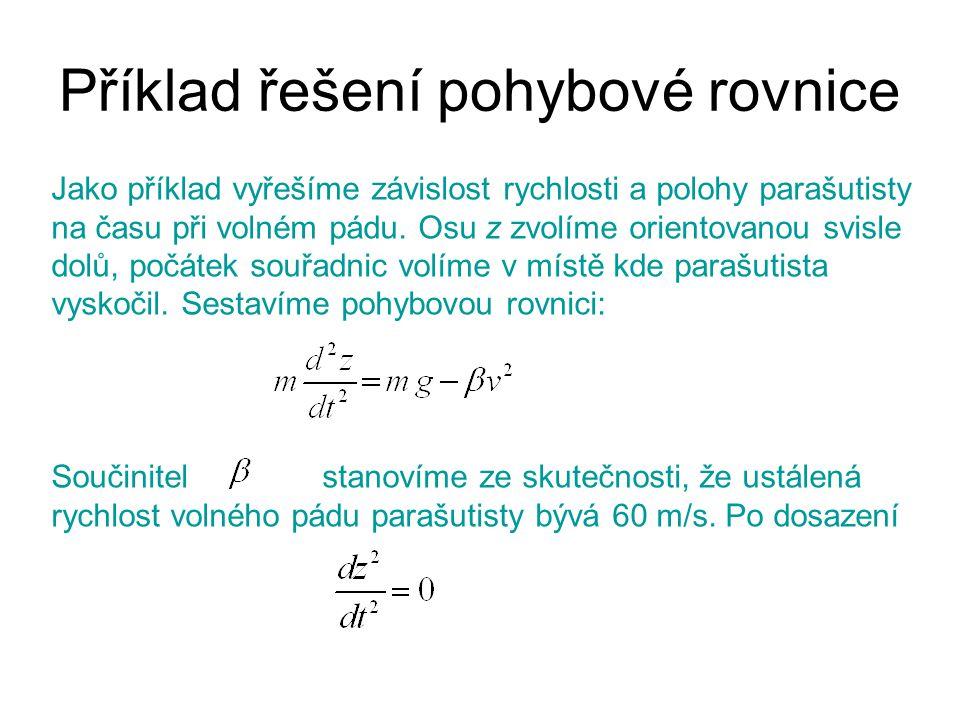 Příklad řešení pohybové rovnice
