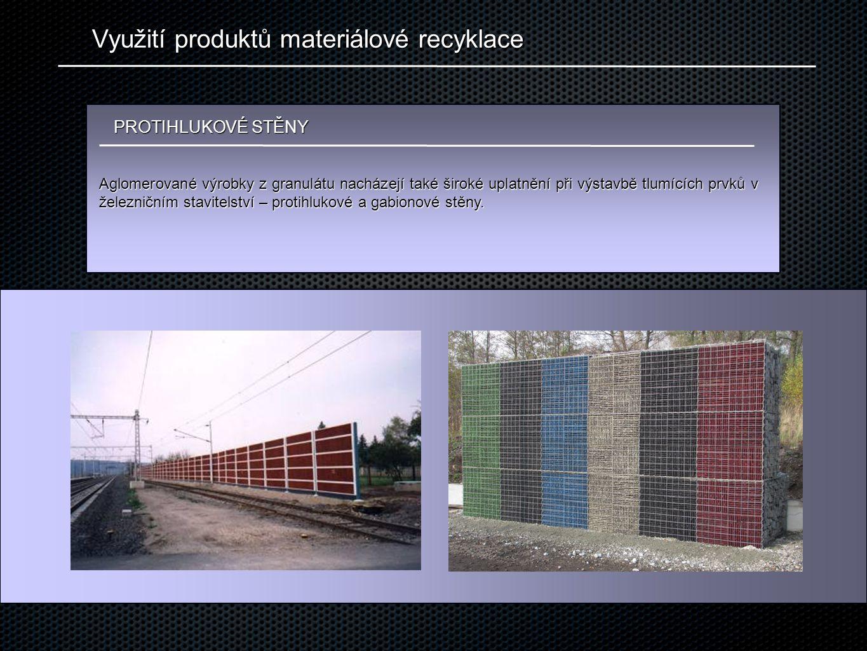 Využití produktů materiálové recyklace