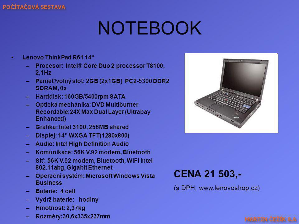 NOTEBOOK CENA 21 503,- (s DPH, www.lenovoshop.cz)