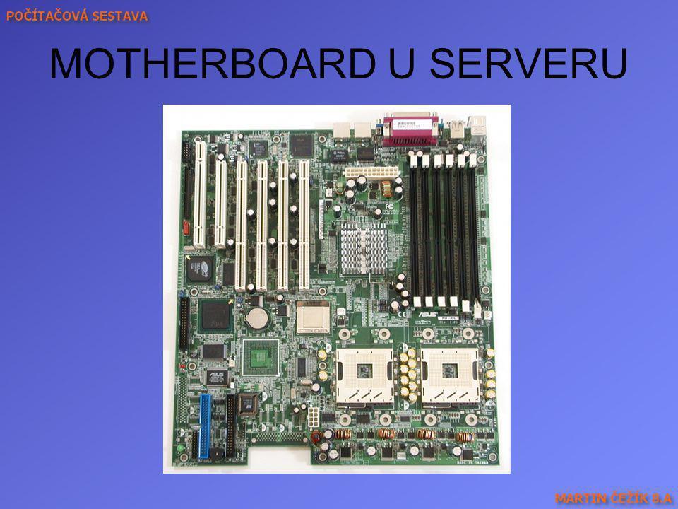 MOTHERBOARD U SERVERU Dva víceprocesorové sloty, sloty pro RAM, SATA- doporučuji použít řadiče