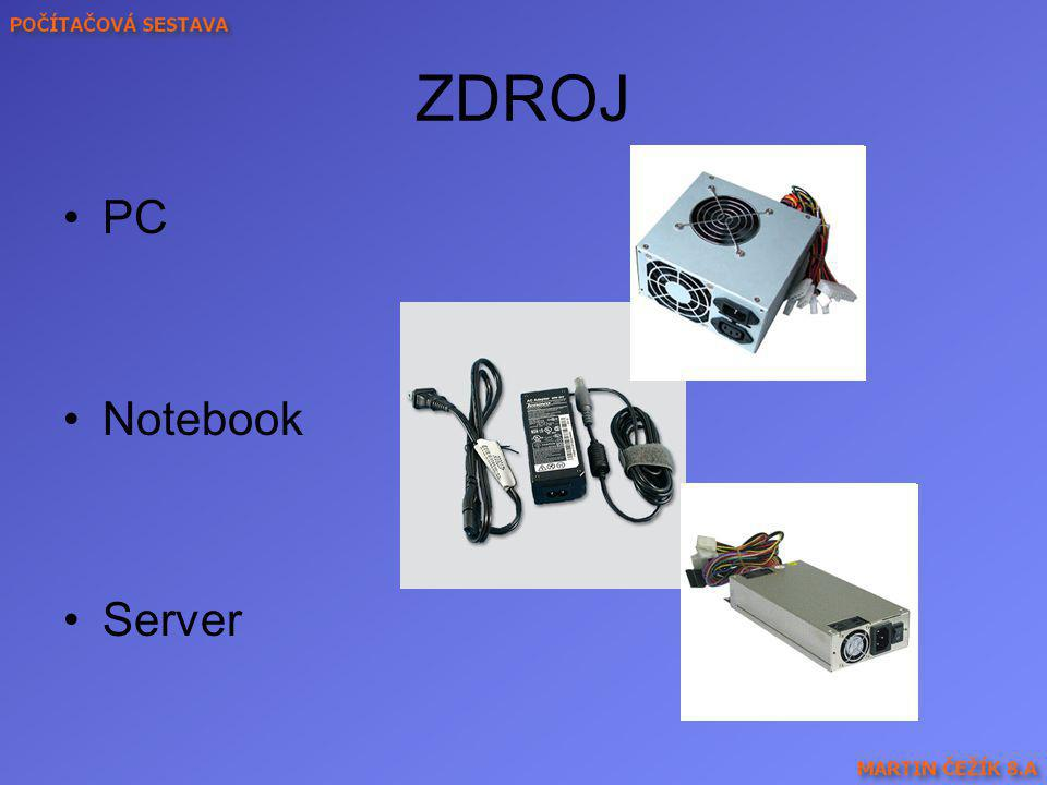 ZDROJ PC Notebook Server