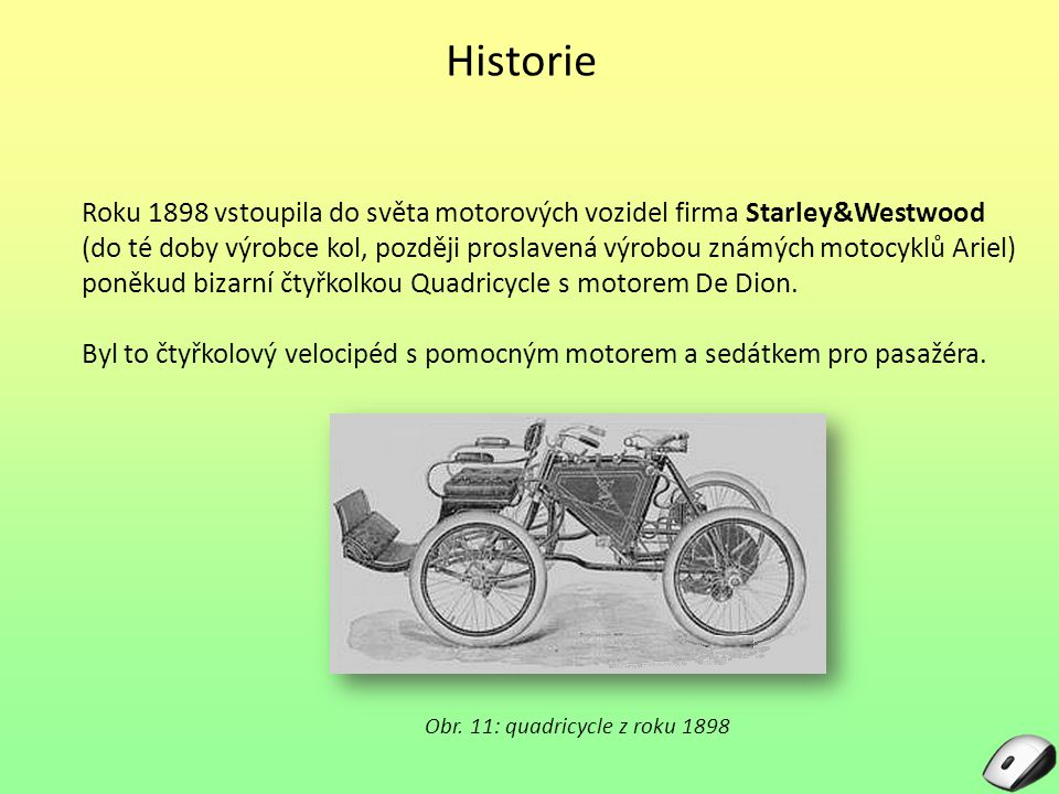 Obr. 11: quadricycle z roku 1898