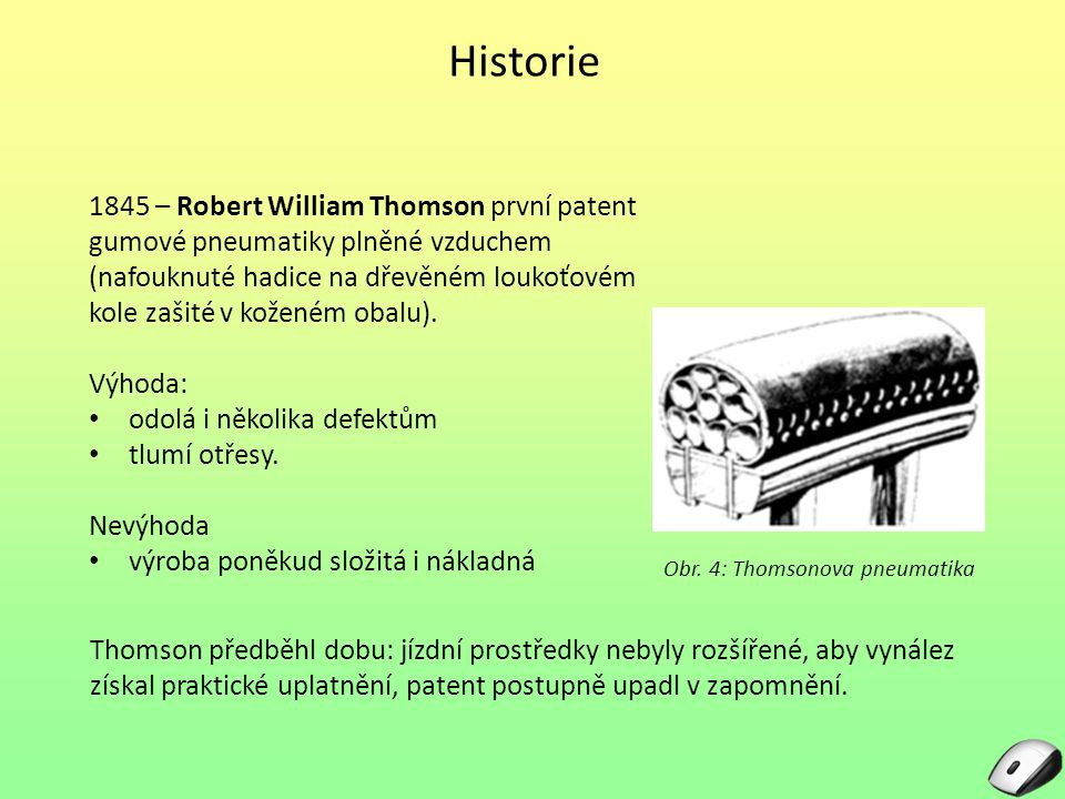 Obr. 4: Thomsonova pneumatika