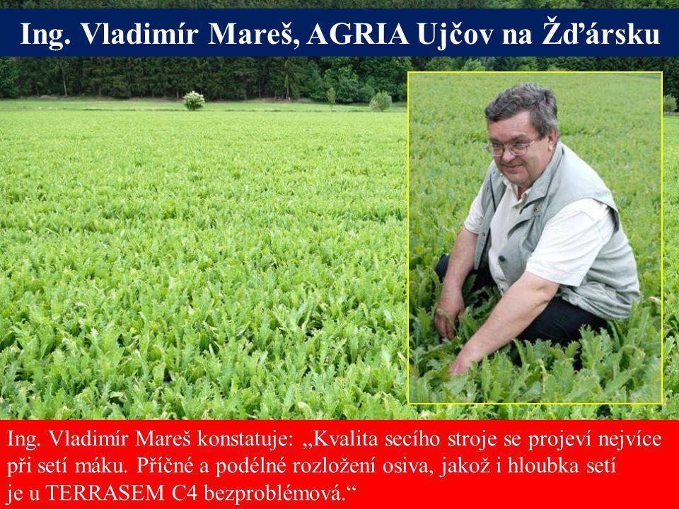 Ing. Vladimír Mareš, AGRIA Ujčov na Žďársku