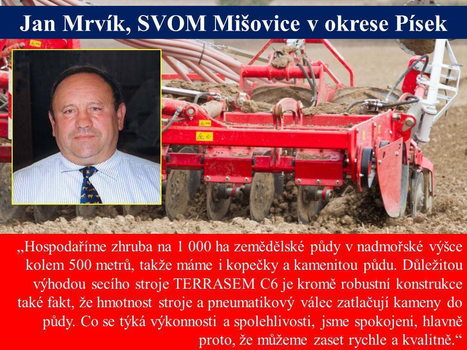Jan Mrvík, SVOM Mišovice v okrese Písek
