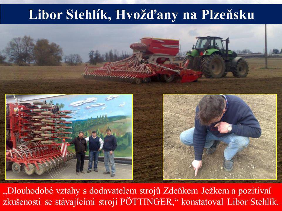Libor Stehlík, Hvožďany na Plzeňsku