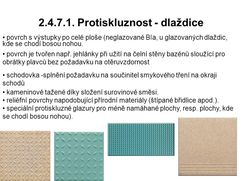 2.4.7.1. Protiskluznost - dlaždice