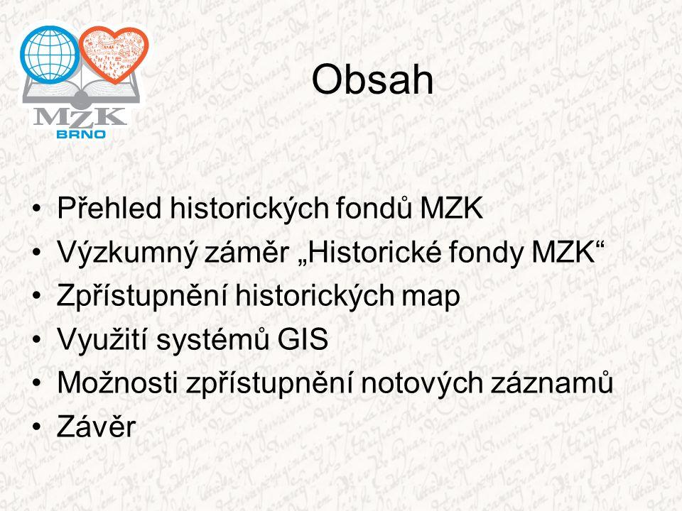 Obsah Přehled historických fondů MZK