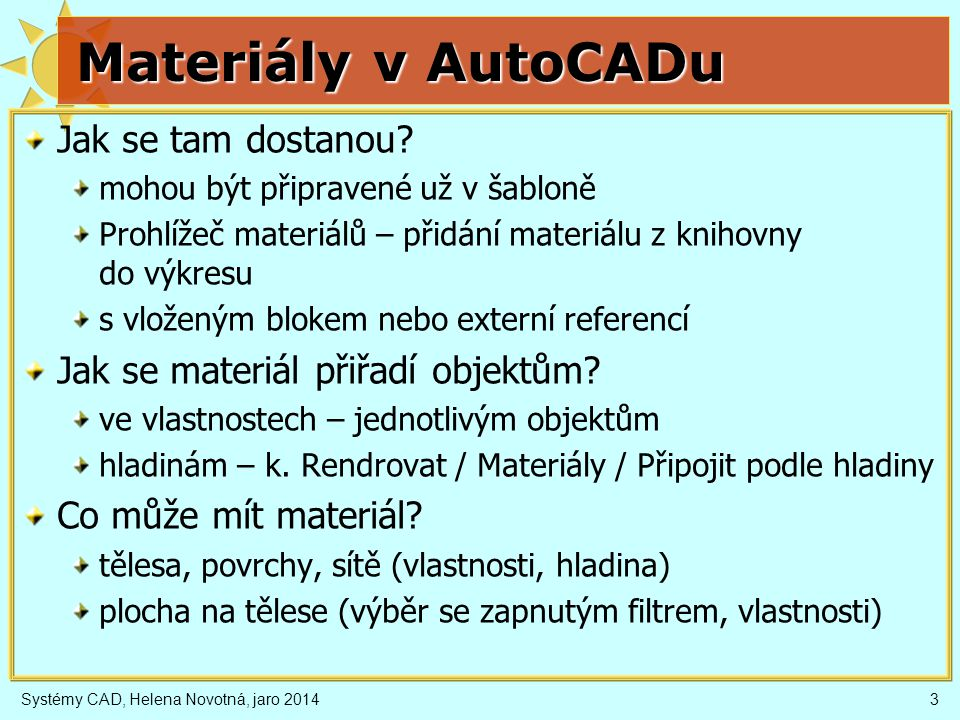 Materiály v AutoCADu Jak se tam dostanou