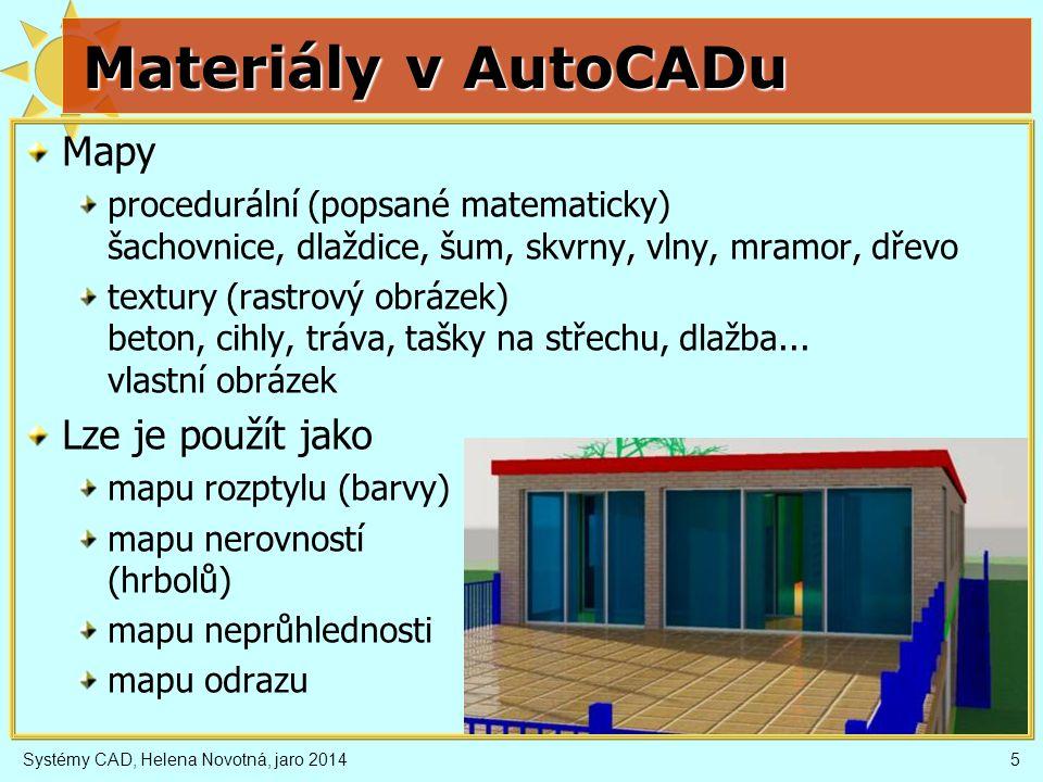 Materiály v AutoCADu Mapy Lze je použít jako