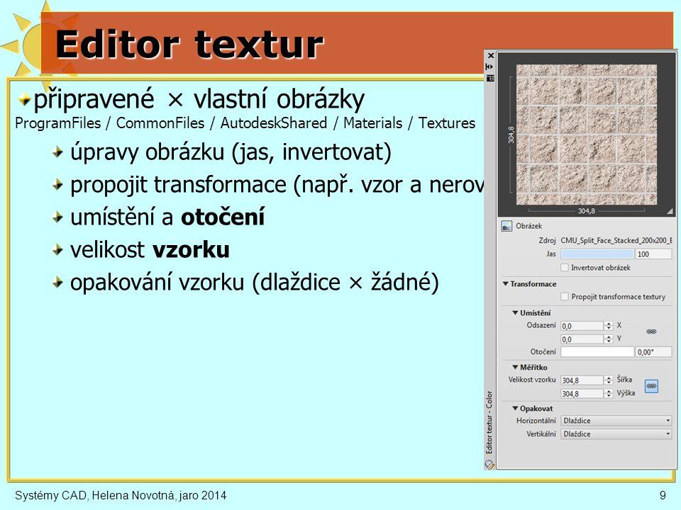 Editor textur připravené × vlastní obrázky ProgramFiles / CommonFiles / AutodeskShared / Materials / Textures.