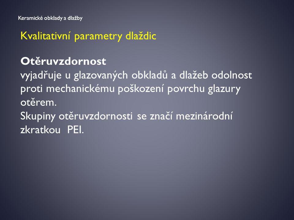 Kvalitativní parametry dlaždic