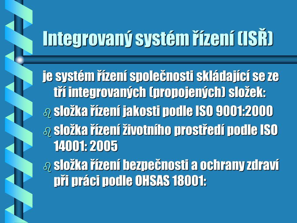Integrovaný systém řízení (ISŘ)