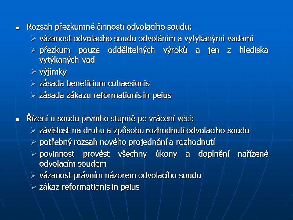 Rozsah přezkumné činnosti odvolacího soudu: