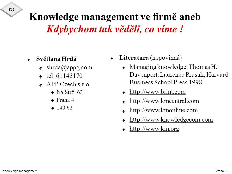 Knowledge management ve firmě aneb Kdybychom tak věděli, co víme !