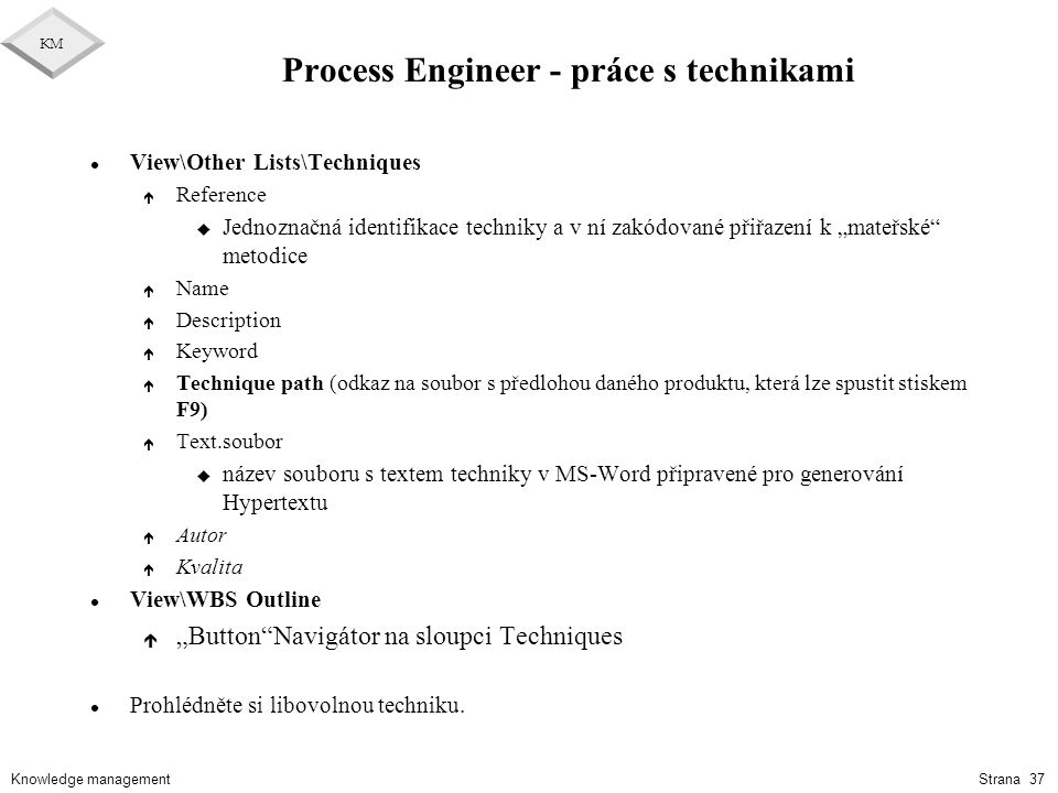 Process Engineer - práce s technikami