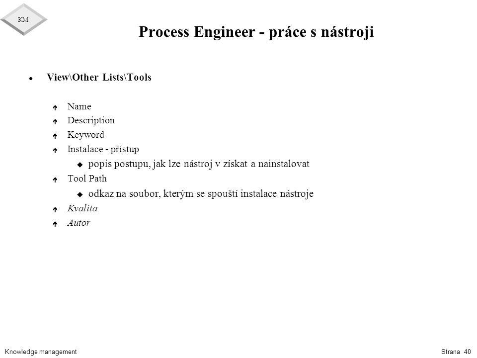 Process Engineer - práce s nástroji
