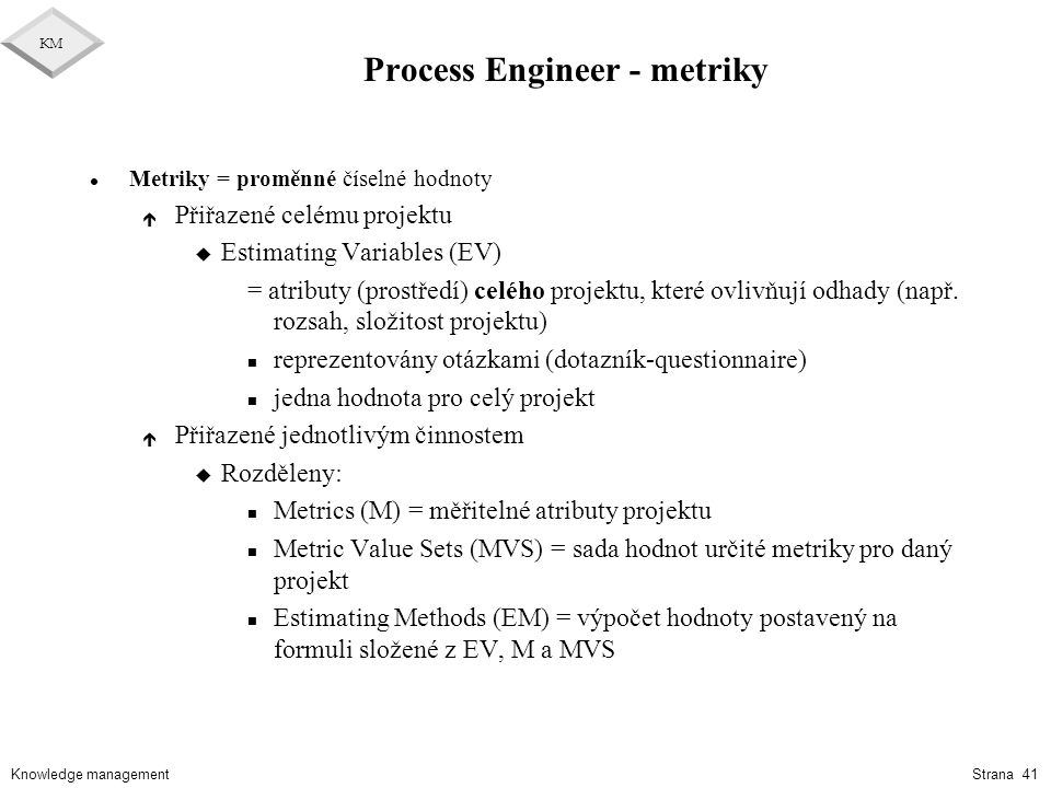 Process Engineer - metriky
