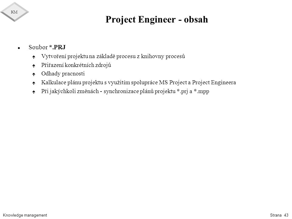 Project Engineer - obsah