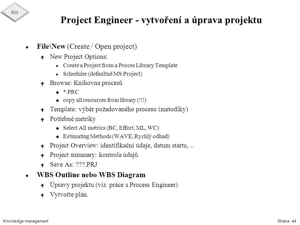 Project Engineer - vytvoření a úprava projektu