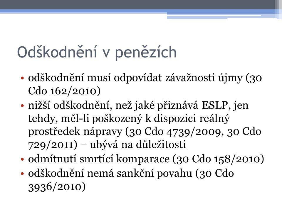 Odškodnění v penězích odškodnění musí odpovídat závažnosti újmy (30 Cdo 162/2010)
