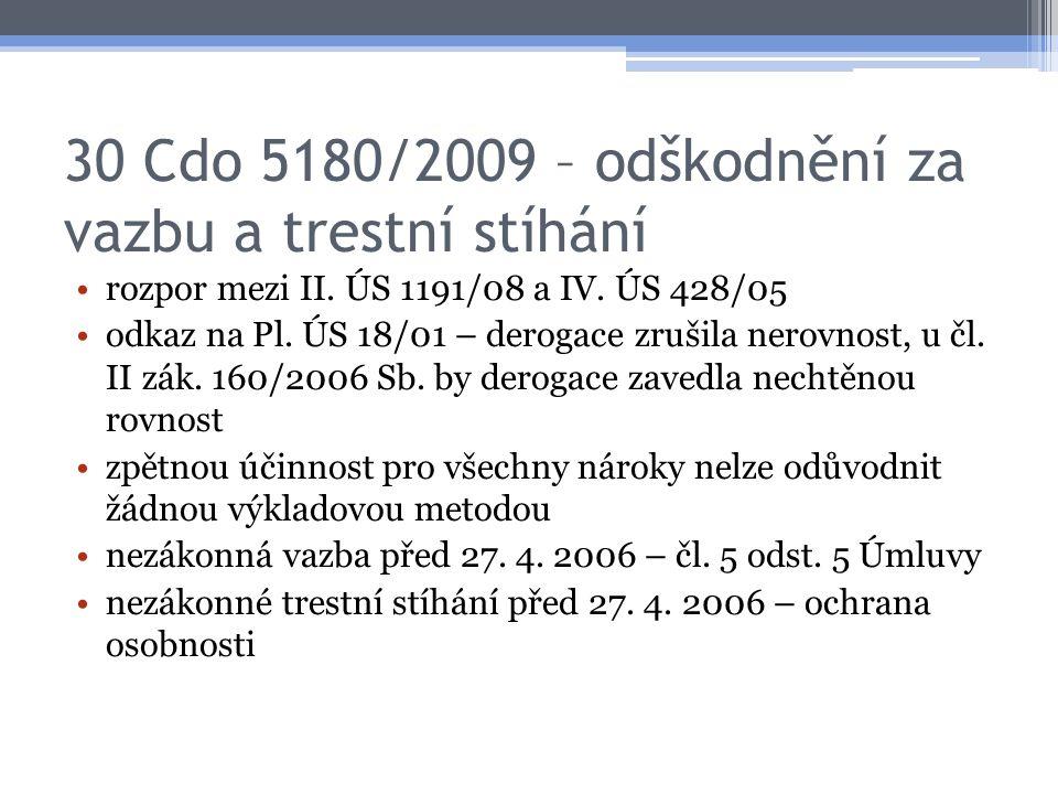 30 Cdo 5180/2009 – odškodnění za vazbu a trestní stíhání