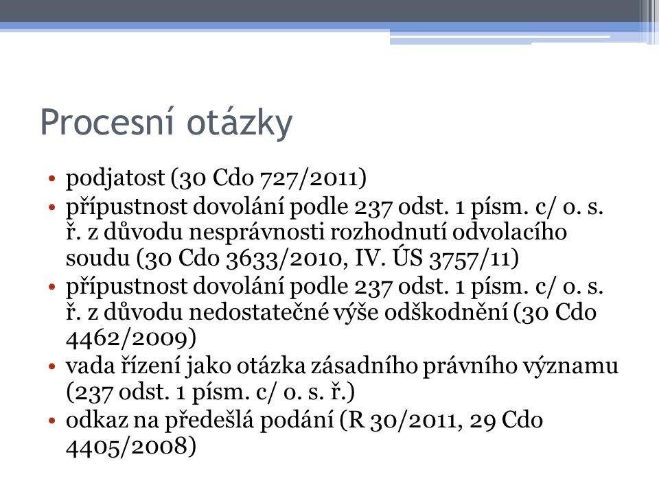 Procesní otázky podjatost (30 Cdo 727/2011)