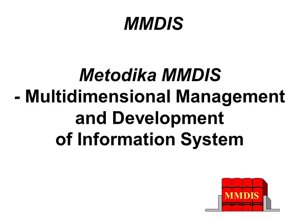 Metodika MMDIS - Multidimensional Management and Development