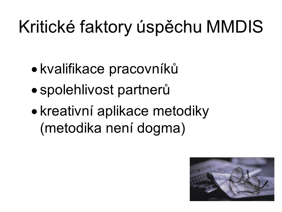 Kritické faktory úspěchu MMDIS