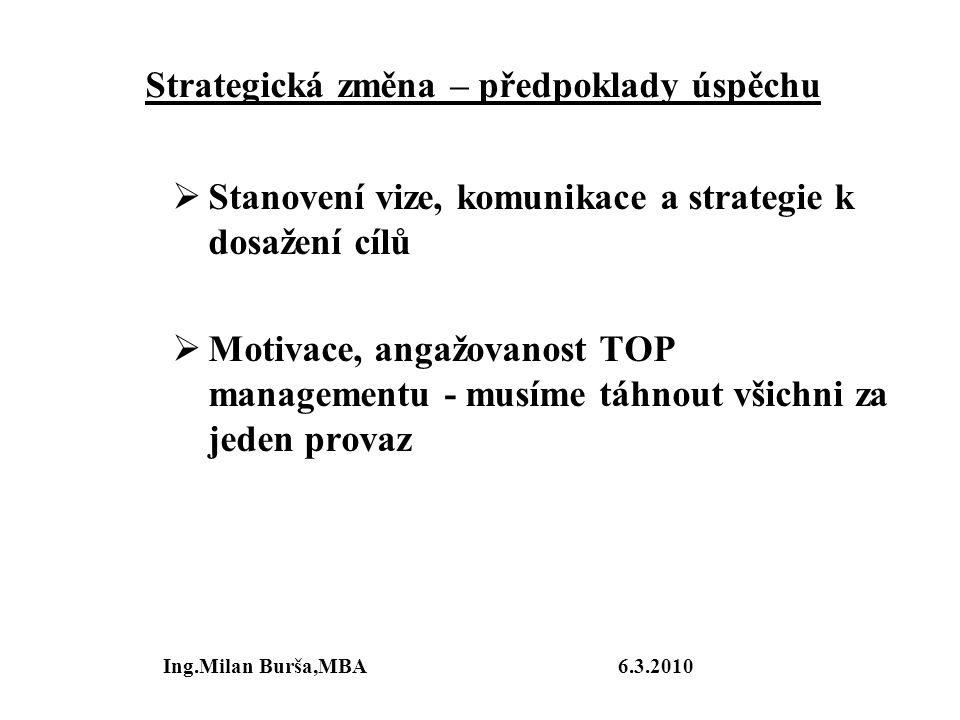 Strategická změna – předpoklady úspěchu