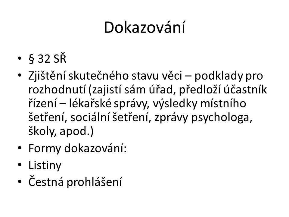 Dokazování § 32 SŘ.