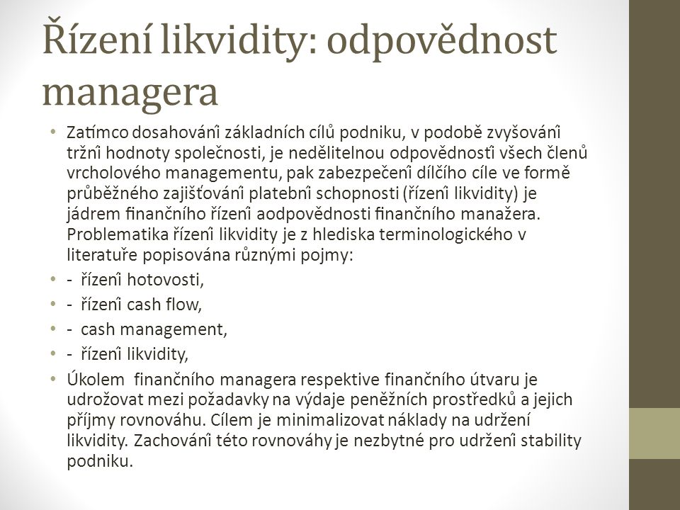 Řízení likvidity: odpovědnost managera