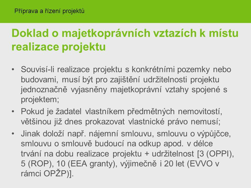 Doklad o majetkoprávních vztazích k místu realizace projektu