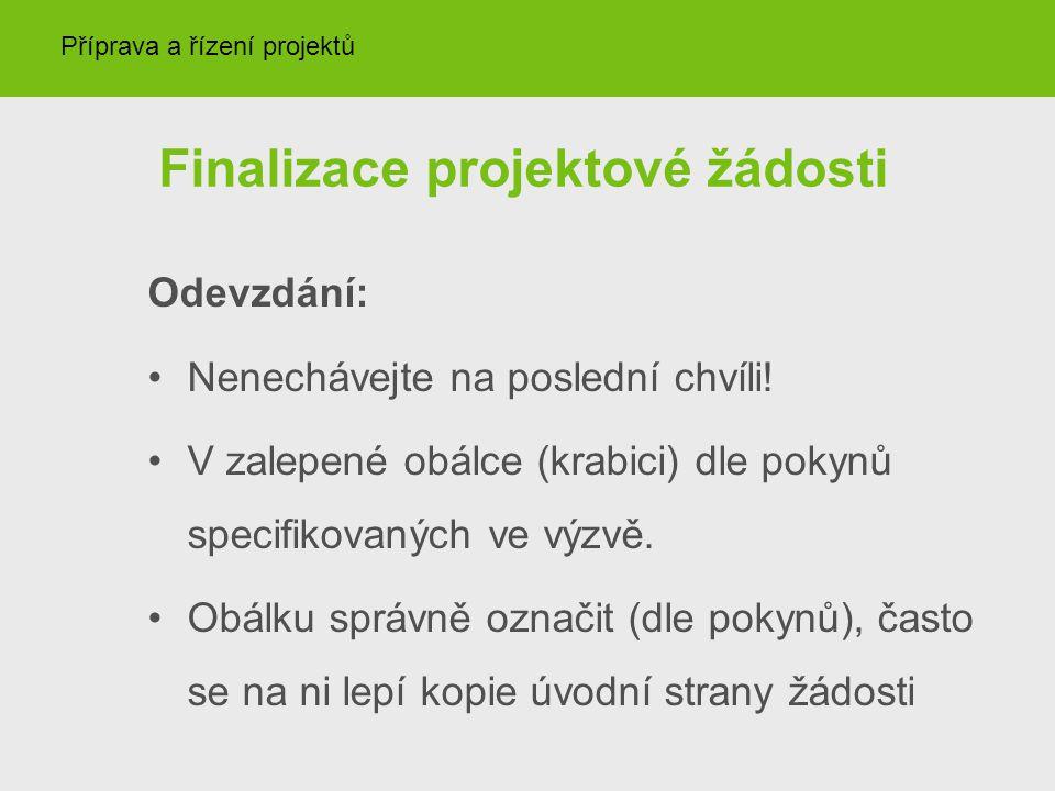 Finalizace projektové žádosti