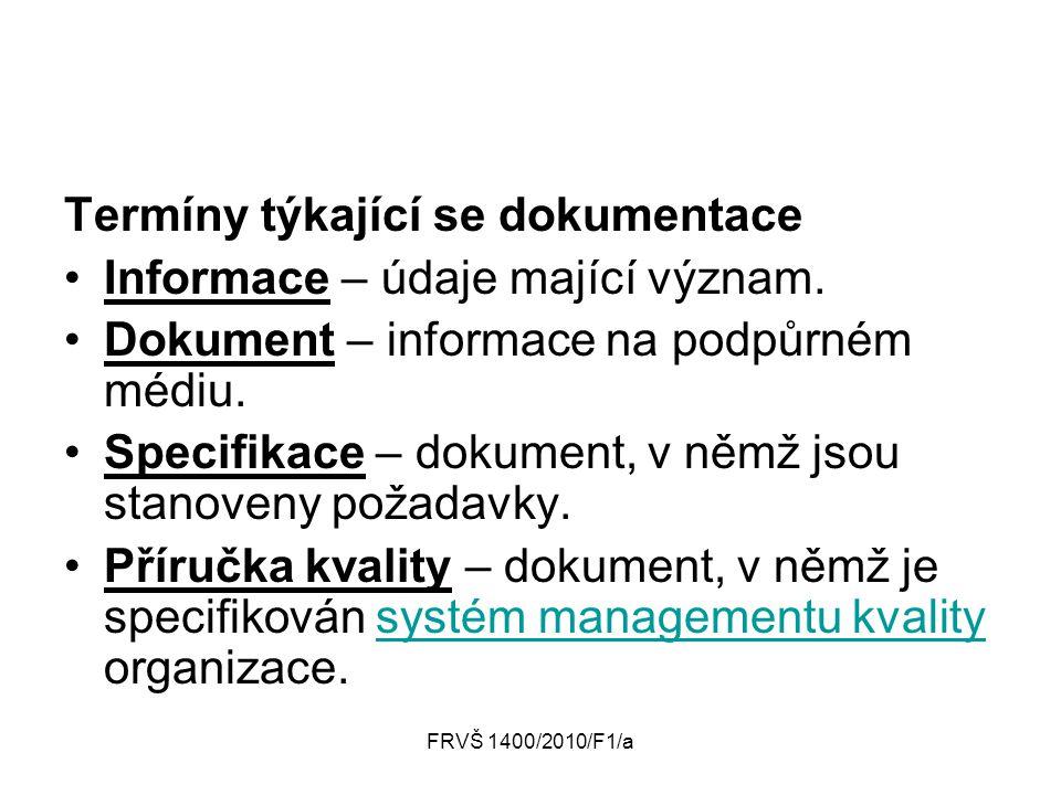 Termíny týkající se dokumentace Informace – údaje mající význam.