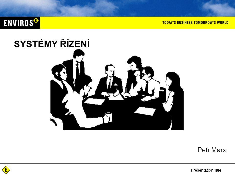 SYSTÉMY ŘÍZENÍ Petr Marx Presentation Title