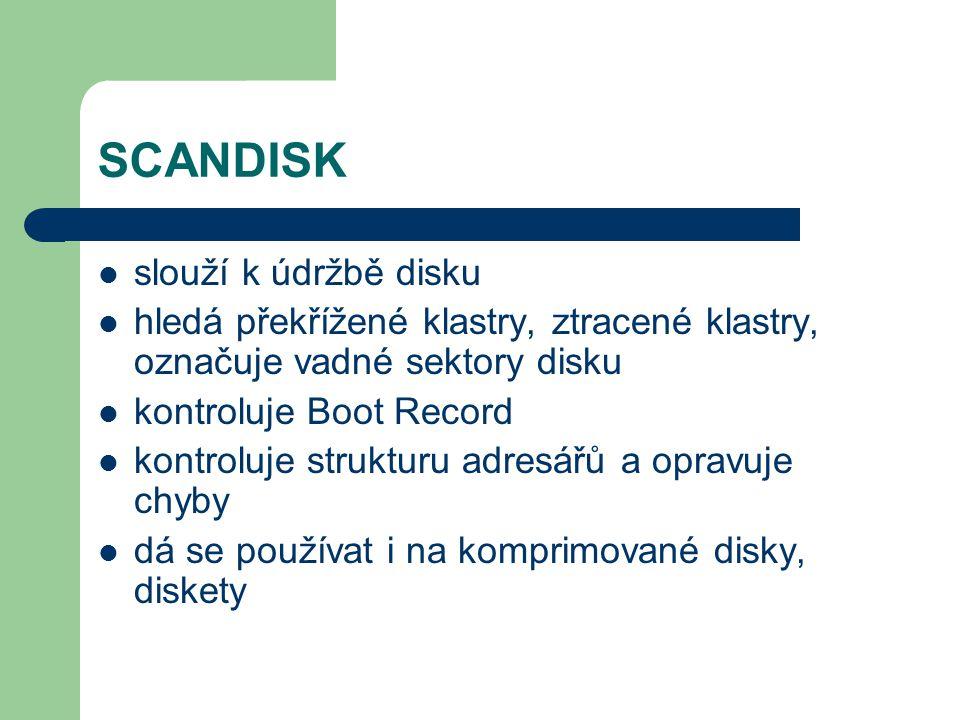 SCANDISK slouží k údržbě disku