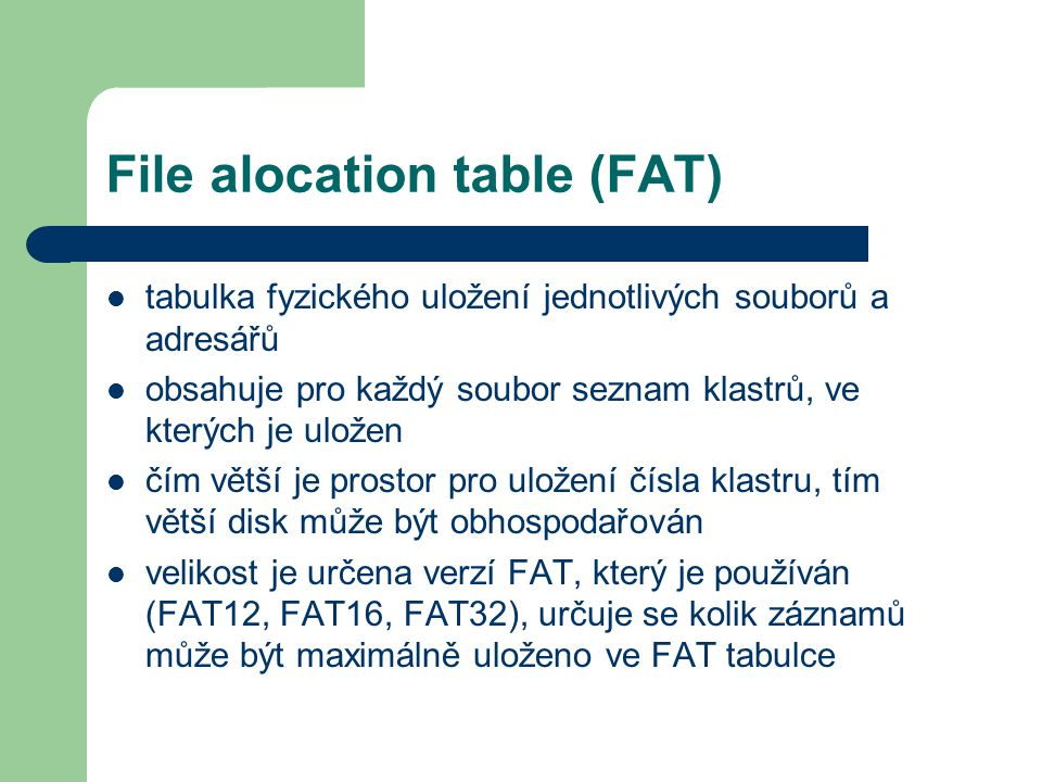 File alocation table (FAT)